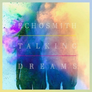 Talking Dreams Album by Echosmith